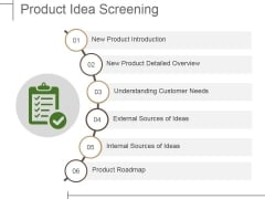 Product Idea Screening Ppt PowerPoint Presentation Show Format