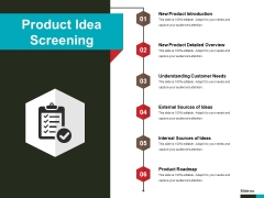 Product Idea Screening Ppt PowerPoint Presentation Show Slides