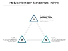 Product Information Management Training Ppt PowerPoint Presentation Layouts Visual Aids Cpb Pdf