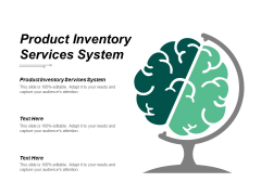 Product Inventory Services System Ppt PowerPoint Presentation Layouts Graphics Design Cpb