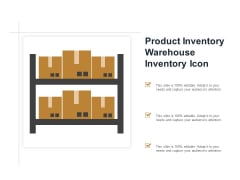Product Inventory Warehouse Inventory Icon Ppt PowerPoint Presentation Show Samples