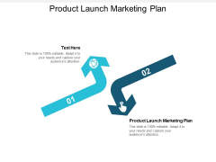 Product Launch Marketing Plan Ppt PowerPoint Presentation Show Demonstration Cpb