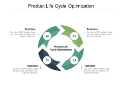 Product Life Cycle Optimization Ppt PowerPoint Presentation Model Templates Cpb
