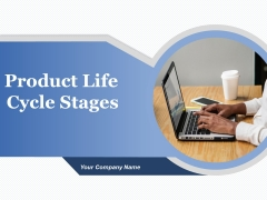 Product Life Cycle Stages Ppt PowerPoint Presentation Complete Deck With Slides