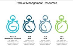Product Management Resources Ppt PowerPoint Presentation Portfolio Smartart Cpb