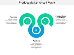 Product Market Ansoff Matrix Ppt PowerPoint Presentation File Shapes Cpb