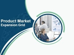 Product Market Expansion Grid PPT PowerPoint Presentation Complete Deck With Slides