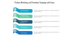 Product Marketing And Promotion Campaign With Icons Ppt Pictures Diagrams PDF