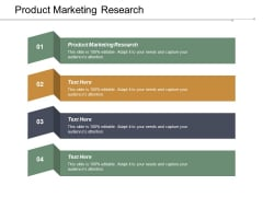 Product Marketing Research Ppt Powerpoint Presentation Infographic Template Slideshow Cpb