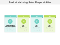 Product Marketing Roles Responsibilities Ppt PowerPoint Presentation Inspiration Outfit Cpb