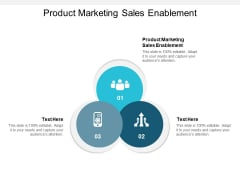 Product Marketing Sales Enablement Ppt PowerPoint Presentation Infographics Format Cpb