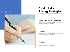 Product Mix Pricing Strategies Ppt PowerPoint Presentation Design Templates Cpb