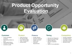 Product Opportunity Evaluation Ppt PowerPoint Presentation File Microsoft