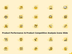 Product Performance And Product Competitive Analysis Icons Slide Download PDF