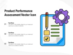 Product Performance Assessment Vector Icon Ppt PowerPoint Presentation Diagram Templates