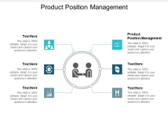 Product Position Management Ppt PowerPoint Presentation Outline Graphics Template Cpb