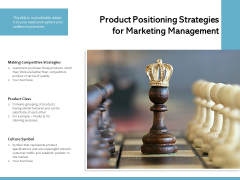 Product Positioning Strategies For Marketing Management Ppt PowerPoint Presentation Gallery Clipart Images PDF