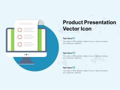 Product Presentation Vector Icon Ppt PowerPoint Presentation Portfolio