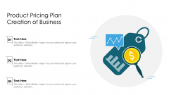 Product Pricing Plan Creation Of Business Ppt PowerPoint Presentation Icon Model PDF