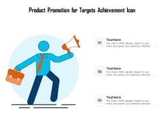 Product Promotion For Targets Achievement Icon Ppt PowerPoint Presentation Summary Template PDF