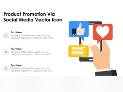 Product Promotion Via Social Media Vector Icon Ppt PowerPoint Presentation Slides Background Designs PDF