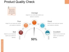 Product Quality Check Ppt PowerPoint Presentation Inspiration File Formats