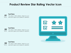 Product Review Star Rating Vector Icon Ppt PowerPoint Presentation Show Master Slide PDF
