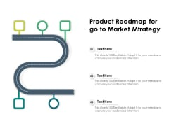 Product Roadmap For Go To Market Strategy Ppt PowerPoint Presentation Portfolio Aids PDF