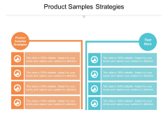 Product Samples Strategies Ppt PowerPoint Presentation Infographics Influencers Cpb