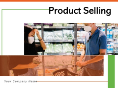 Product Selling Businessman Products Ppt PowerPoint Presentation Complete Deck