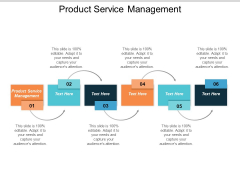 Product Service Management Ppt PowerPoint Presentation File Brochure Cpb
