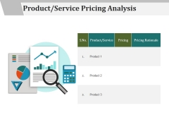 Product Service Pricing Analysis Ppt PowerPoint Presentation Styles Graphics Example