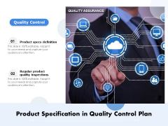 Product Specification In Quality Control Plan Ppt PowerPoint Presentation File Images PDF