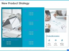 Product Strategy And Product Management Implementation New Product Strategy Ppt Infographic Template Graphic Images PDF