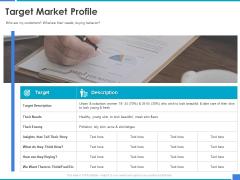 Product Strategy And Product Management Implementation Target Market Profile Ppt Slides Background Designs PDF