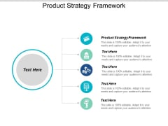 Product Strategy Framework Ppt PowerPoint Presentation Infographics Sample Cpb