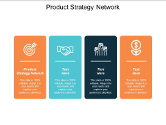Product Strategy Network Ppt PowerPoint Presentation Professional Rules Cpb
