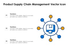 Product Supply Chain Management Vector Icon Ppt PowerPoint Presentation Icon Professional PDF