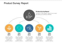 Product Survey Report Ppt PowerPoint Presentation Infographic Template Picture Cpb