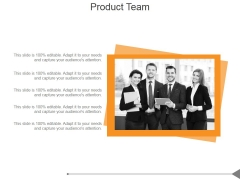 Product Team Ppt PowerPoint Presentation Deck