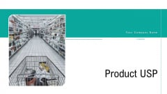 Product USP Ppt PowerPoint Presentation Complete Deck With Slides