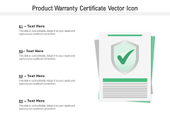 Product Warranty Certificate Vector Icon Ppt PowerPoint Presentation Layouts Tips PDF