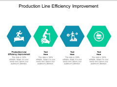 Production Line Efficiency Improvement Ppt PowerPoint Presentation Gallery Outfit Cpb