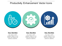 Productivity Enhancement Vector Icons Ppt Powerpoint Presentation Visual Aids Example File