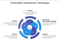 Productivity Improvement Techniques Ppt PowerPoint Presentation Gallery Template