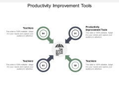 Productivity Improvement Tools Ppt PowerPoint Presentation Summary Inspiration Cpb