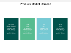 Products Market Demand Ppt PowerPoint Presentation File Background Images Cpb