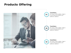 Products Offering Management Ppt PowerPoint Presentation Layouts Ideas