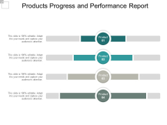 Products Progress And Performance Report Ppt PowerPoint Presentation Inspiration Display
