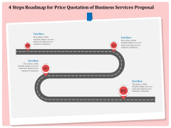 Professional 4 Steps Roadmap For Price Quotation Of Business Services Proposal Professional PDF